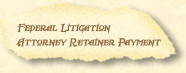 Federal Litigation Payment